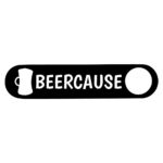 Beercause