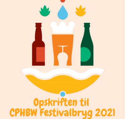 Opskriften til den officielle CPHBW Festivalbryg 2021